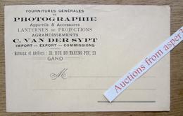 """Kaart """"Fourniture De Photographie, Appareils, Lanternes De Projections, C. Van Der Sypt, Rue Du Hareng Pec, Gent"""" - Vieux Papiers"""