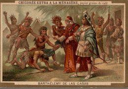 CHROMO CHICOREE EXTRA A LA MENAGERE DUROYON & RAMETTE CAMBRAI  BARTHELEMY DE LAS CASAS - Duroyon & Ramette