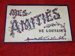 LEUVEN - LOUVAIN  -  Mes Amitiés De Louvain    - (carte Perlée) - Leuven