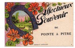 Heureux Souvenir De Pointe A Pitre. - Pointe A Pitre