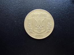 UKRAINE : 25 KOPIYOK    1992    KM 2.1a      TTB - Ukraine