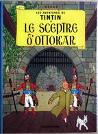 "{07018} Tintin ""Le Sceptre D'ottokar"". 2000. TBE.   "" En Baisse "" - Tintin"
