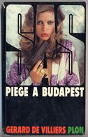 """{05958} Gérard De Villiers SAS """"Piège à Budapest"""" Plon, EO 1980   """" En Baisse """" - SAS"""