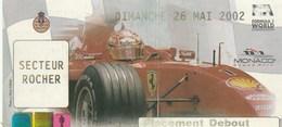 TICKET D'ENTREE...PLACEMENT DEBOUT...SECTEUR ROCHER 2002   FORMULA 1 WORLD   MONACO - Tickets D'entrée