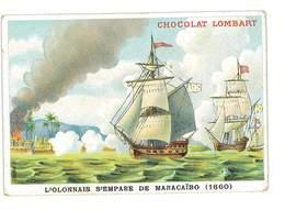 CHROMO IMAGE CHOCOLAT LOMBART L'OLONNAIS S'EMPARE DE MARACAIBO - Lombart