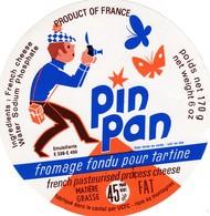 ETIQUETTE FROMAGE -  FONDU POUR TARTINES -  PIN PAN -    Cantal  15-A - Käse