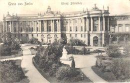 Deutschland - Berlin - Gruss Aus Berlin - Konigl. Bibliothek - Allemagne