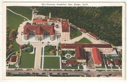 County Hospital, SAN DIEGO - San Diego