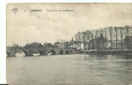 Belgique Jambes Le Pont Sur La Meuse - Belgique