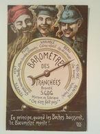 CPA PATRIOTIQUE - BAROMETRE DES TRANCHEES - Guerre 1914-18
