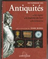 DICTIONNAIRE DES ANTIQUITES - JEAN BEDEL - 1999 - 511 PAGES - Dictionaries