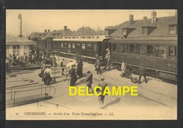 DF / CHEMINS DE FER / GARE DE CHERBOURG / ARRIVÉE D' UN TRAIN TRANSATLANTIQUE / ANIMEÉE - Stations With Trains