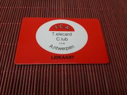 Intouch Belgium Teleacrd Club T.C.A  (Mint Neuve) Only 500 Ex Rare - Belgique