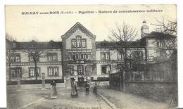 ~ JP  ~  93  ~ AULNAY SOUS BOIS  . BIGOTTINI . Maison De Convalescence Militaire - Aulnay Sous Bois