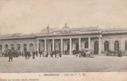 Hérault : MONTPELLIER ( Gare Du P.l.m. ) - Montpellier