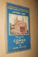 Palais Du Congo Belge,guide Officiel Anvers,Antwerpen 1930,151 Pages,20,5 Cm/13,5 Cm. - Documents Historiques