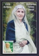 PAKISTAN MAXIMUM CARD - 126th BIRTHDAY Of Mohtarma Fatima Jinnah, 31st July 2018 - Pakistan