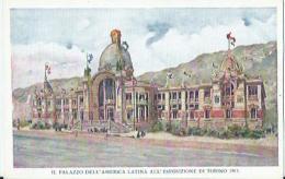 Torino - Il Palazzo Dell'America Latina All'Esposizione Di Torino 1911 - Alfieri & Lacroix - Expositions