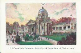 Torino - Il Palazzo  Delle Industrie Artistiche All'Esposizione Di Torino 1911 - P. Celanza E.C. - Expositions