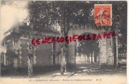 33 - MERIGNAC- ENTREE DU CHATEAU DU PARC - Merignac