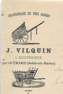 Facture Lettre 1906 / Seine Et Marne / MONTBRIEUX Par GUERARD  / J. VILQUIN / Charronnage - France