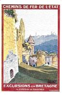 Publicité. Pub Des Chemins De Fer De L'état, Excursions En Bretagne, Le Chateau De Fougères. - Pubblicitari