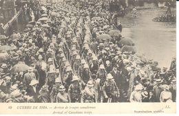 Thèmes - Militaria - Guerre 1914 - Arrivée De Troupes Canadiennes - War 1914-18