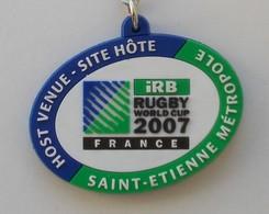 - Porte Clés - Rugby World Cup 2007. France. Saint Etienne Métropole - Porte Clefs - - Rugby