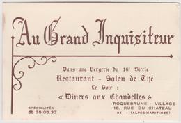 """Vieux  Papier  :  Carte De Visite : """"  Au Grand Inquisiteur , ROQUEBRUNE Village , Alpes  Maritimes - Cartes De Visite"""