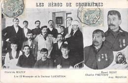 EVENEMENTS CATASTROPHE : LES HEROS De COURRIERES (62) Les 13 Rescapés Et Le Docteur LOURTIES - CPA - Catástrofes