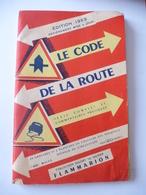 LE CODE DE LA ROUTE EDITION 1953 - Auto