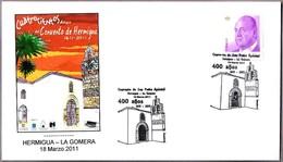 400 Años CONVENTO DE HERMIGUA - 125 Years Hermigua Convent. La Gomera, Canarias, 2011 - Iglesias Y Catedrales
