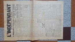 22 AOUT 1944 JOURNAL L INDEPENDANT D EURE ET LOIR EN TRES BON ETAT CHARTRES LIBERATION GUERRE - Documents