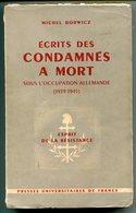 Michel BORWICZ Ecrits Des Condamnés à Mort Sous L'occupation Allemande (1939-1945) - Guerre 1939-45