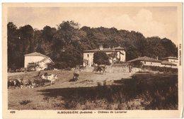 ARDECHE ALBOUSSIERE : Château De Larzalier - Circulé Vers VALENCE - Sonstige Gemeinden