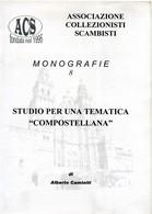 "ACS  Monografie 8 Studio Per Una Tematica ""Compostellana"". - Magazines"