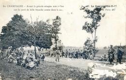 Militaria - En Champagne - Avant La Grande Attaque Nos Poilus Ont Le Carré De Toile Blanche Cousu Dans  Le Dos - Oorlog 1914-18