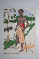 Afrique - Illustration P. Huguet - Aide Toi , Le Ciel T'aidera - Cartes Postales