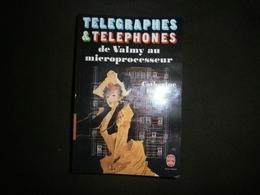 TELEGRAPHES ET TELEPHONES DE VALMY AU MICRO¨ROCESSEUR - Sciences