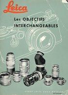 LEICA   Les Objectifs Interchangeables , Tres  Beau Document - Appareils Photo