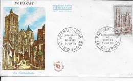 18.- BOURGES   LA Cathédrale .    .- F.D.C  Premier Jour D ' Emission - 1960-1969