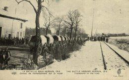 *1916 * VERDUN * Bataille * CONVOI De RAVITAILLEMENT - Guerra 1914-18