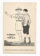 Cp , SCOUTISME , Scout , Scouts De France , VIENS AVEC NOUS , 2 Scans , Illustrateur , Signée Paul J Coze - Scouting