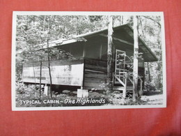 RPPC--Typical Cabin  The Highlands - Ref 3024 - Postcards