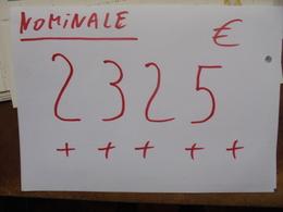 +++2325 EURO+++ VALEUR NOMINALE-NOMINALE WAARDE !!!!!!!! - Collections