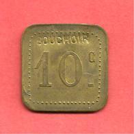 """Jeton BOUCHOIR """" 10 C """" - Professionnels / De Société"""