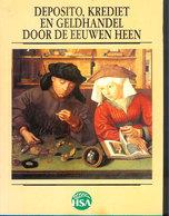 DEPOSITO KREDIET & GELDHANDEL DOOR DE EEUWEN HEEN 72pg ©1988 HSA Ambacht Beroep Bank Bankier Geld Munt Munten Z257 - Monnaies (représentations)
