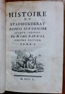 LIVRE HISTOIRE DU STADHOUDERAT DEPUIS SON ORIGINE JUSQU'A PRESENT-1750-TOME 1 +2 - Books, Magazines, Comics