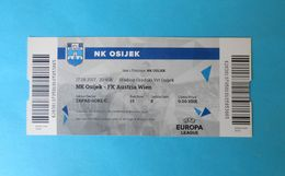 NkOSIJEK V FK AUSTRIA WIEN - 2017 UEFA EUROPA LEAGUE Football Match Ticket Soccer Fussball Foot Calcio Billet Osterreich - Eintrittskarten