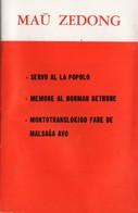 ESPERANTO) MAU ZEDONG -SERVU AL POPOLO  MEMORE AL NORMAN BETHUNE 25 Pages état Neuf 1968 - Books, Magazines, Comics